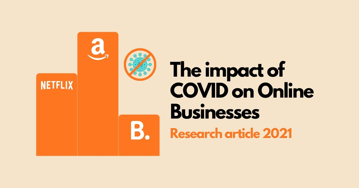 The impact of COVID on Online Businesses