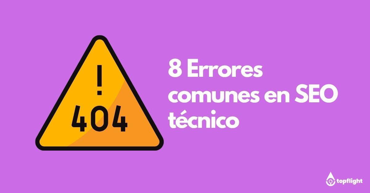 8 errores comunes de seo tecnico